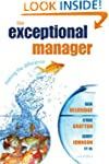 The Exceptional Manager: Making the D...