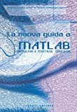 img - for La nuova guida a Matlab, Simulink e Control Toolbox book / textbook / text book