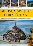 img - for Miejsca swieta chrzescijan book / textbook / text book