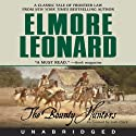 The Bounty Hunters (       UNABRIDGED) by Elmore Leonard Narrated by Josh Clark