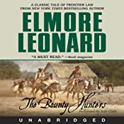 The Bounty Hunters | [Elmore Leonard]