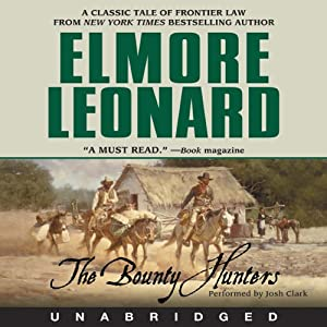 The Bounty Hunters | [Elmore Leonard]
