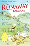 The Runaway Pancake: Usborne First Reading