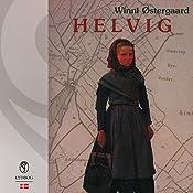Helvig (Helvig trilogi 1) | Winni Østergaard