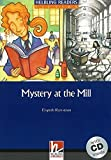 Mystery at the Mill (Helbling Readers)