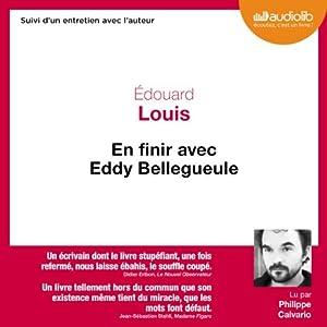 En finir avec Eddy Bellegueule | Livre audio
