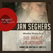 Die Braut im Schnee (Kommissar Marthaler 2) | Jan Seghers