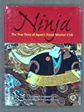 Ninja: The True Story of Japan's Secret Warrior Cult (1840674326) by Stephen Turnbull