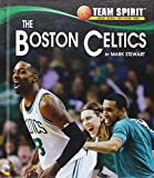 The Boston Celtics (Team Spirit)