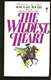 The Wildest Heart (0380462842) by Rosemary Rogers
