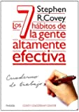 Los 7 Hábitos De La Gente Altamente Efectiva. Cuaderno De Trabajo (Biblioteca Covey)