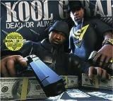 echange, troc Kool G Rap - Dead Or Alive