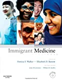 img - for Immigrant Medicine: Text with CD-ROM, 1e book / textbook / text book