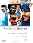 Immigrant Medicine: Text with CD-ROM, 1e