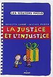 Justice et l'injustice (la)