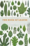 The book of leaves : a leaf-by-leaf g...