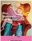 Das Geheimnis des Großvaters (Nina Märchenfee) BESTES ANGEBOT