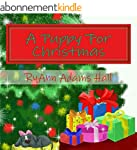 Children's Book: A Puppy For Christma...