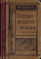 McGuffey's Second Eclectic Reader - Revised…