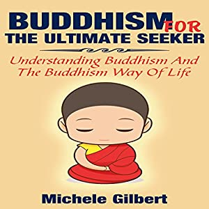 Buddhism for the Ultimate Seeker Audiobook