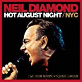 Neil Diamond Hot August Night NYC From Madison Square Gardens