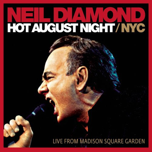 Neil Diamond - Hot August Night NYC (CD1) - Zortam Music