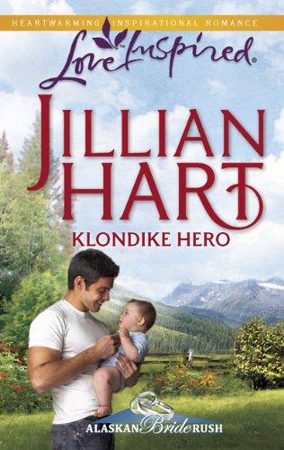 Image of Klondike Hero (Alaskan Bride Rush Series, Book 1) (Love Inspired #572)