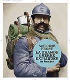 [La ]Grande Guerre expliquée en images