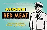 img - for More Red Meat: The Second Collection of Red Meat Cartoons by Cannon, Max (1998) Paperback book / textbook / text book