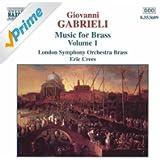 Gabrieli: Music for Brass, Vol. 1