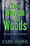 The Woman in the Woods: a compelling new psychological thriller