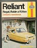 Colin D. Barge Reliant Regal, Robin and Kitten Owner's Handbook (Haynes owner's handbook/servicing guide series)