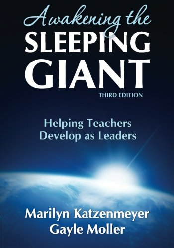 Awakening the Sleeping Giant: Helping Teachers Develop as...