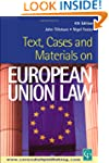 Text, Cases and Materials on European...