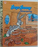 Bugs Bunny Stowaway (0307001148) by Golden Books