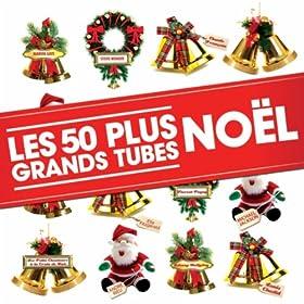 Les 50 Plus Grands Tubes Noël