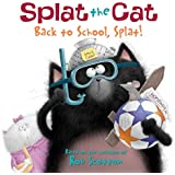 Splat The Cat: Back To School Splat!