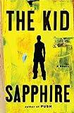 Sapphire'sThe Kid [Hardcover]2011