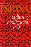 img - for Espa a: Cultura y civilizaci n book / textbook / text book