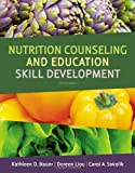 img - for Nutrition Counseling and Education Skill Development 2nd (second) Edition by Bauer, Kathleen D., Liou, Doreen, Sokolik, Carol A. [2011] book / textbook / text book