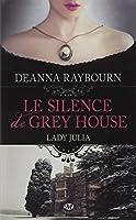 Lady Julia, T1 : le Silence de Grey House