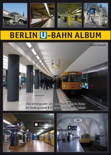berlin-u-bahn-album-alle-untergrund-und-hochbahnhofe-in-farbe-all-underground-and-elevated-stations-