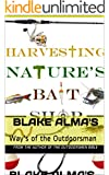 Harvesting Nature's Bait Shop (English Edition)