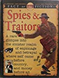 Fact Or Fiction: Spies/Traitor (Fact or Fiction (Copper Beech Hardcover)) (156294648X) by Stewart Ross