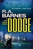 Dodge: A Ger Mayes Crime Novel