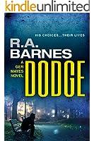 Dodge: A Ger Mayes Crime Novel