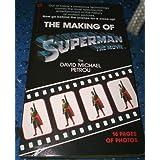 The Making of Superman the Movie ~ David Michael Petrou