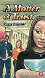 A Matter of Trust (Bluford Series, Number 2)