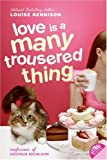 Love Is a Many Trousered Thing (Confessions of Georgia Nicolson)
