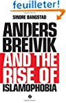 Anders Breivik and the Rise of Islamo...